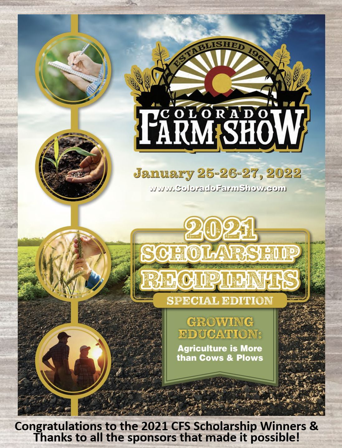 Check out the 2021 Colorado Farm Show Scholarship Recipient SPECIAL EDITION Brochure, digitally!